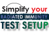 Simplify Your Radiated Immunity Test Setup
